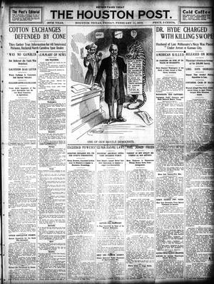 Primary view of object titled 'The Houston Post. (Houston, Tex.), Vol. 25, Ed. 1 Friday, February 11, 1910'.