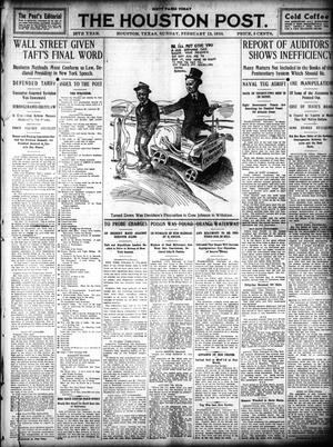 Primary view of object titled 'The Houston Post. (Houston, Tex.), Vol. 25, Ed. 1 Sunday, February 13, 1910'.