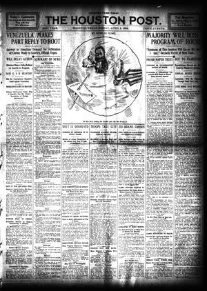 Primary view of object titled 'The Houston Post. (Houston, Tex.), Vol. 23, Ed. 1 Friday, April 3, 1908'.