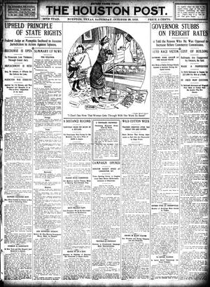Primary view of object titled 'The Houston Post. (Houston, Tex.), Vol. 26, Ed. 1 Saturday, October 29, 1910'.