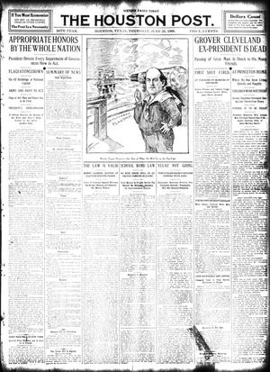 Primary view of object titled 'The Houston Post. (Houston, Tex.), Vol. 24, Ed. 1 Thursday, June 25, 1908'.
