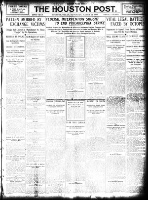 Primary view of object titled 'The Houston Post. (Houston, Tex.), Vol. 25, Ed. 1 Saturday, March 12, 1910'.