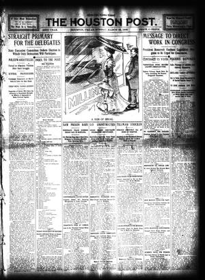 Primary view of object titled 'The Houston Post. (Houston, Tex.), Vol. 23, Ed. 1 Sunday, March 22, 1908'.