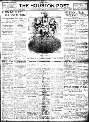 Primary view of object titled 'The Houston Post. (Houston, Tex.), Vol. 27, Ed. 1 Tuesday, January 23, 1912'.