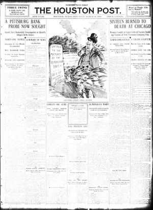 Primary view of object titled 'The Houston Post. (Houston, Tex.), Vol. 25, Ed. 1 Saturday, March 26, 1910'.