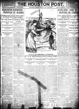 Primary view of object titled 'The Houston Post. (Houston, Tex.), Vol. 26, Ed. 1 Friday, July 15, 1910'.