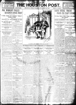 Primary view of object titled 'The Houston Post. (Houston, Tex.), Vol. 24, Ed. 1 Friday, September 18, 1908'.