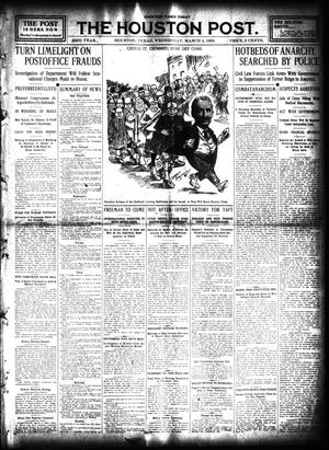 Primary view of object titled 'The Houston Post. (Houston, Tex.), Vol. 23, Ed. 1 Wednesday, March 4, 1908'.