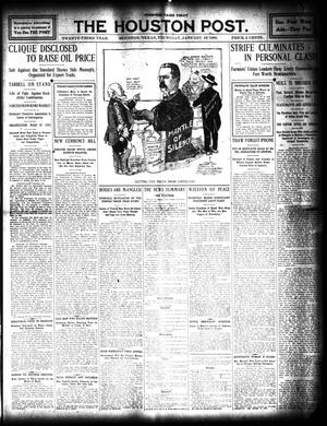 Primary view of object titled 'The Houston Post. (Houston, Tex.), Vol. 23, Ed. 1 Thursday, January 16, 1908'.