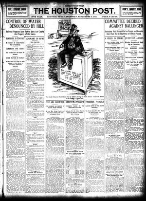 Primary view of object titled 'The Houston Post. (Houston, Tex.), Vol. 26, Ed. 1 Thursday, September 8, 1910'.