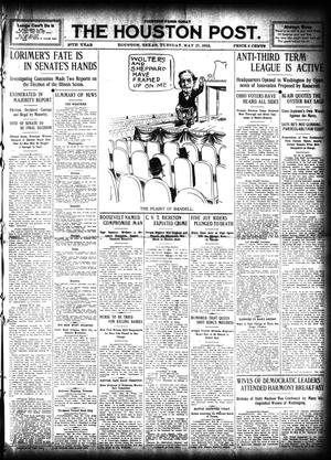 Primary view of object titled 'The Houston Post. (Houston, Tex.), Vol. 27, Ed. 1 Tuesday, May 21, 1912'.