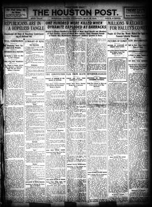 Primary view of object titled 'The Houston Post. (Houston, Tex.), Vol. 26, Ed. 1 Thursday, May 19, 1910'.
