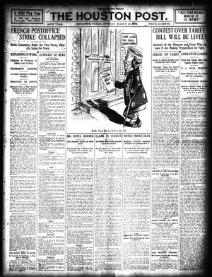 Primary view of object titled 'The Houston Post. (Houston, Tex.), Vol. 24, Ed. 1 Monday, March 22, 1909'.