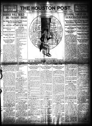 Primary view of object titled 'The Houston Post. (Houston, Tex.), Vol. 24, Ed. 1 Sunday, April 5, 1908'.