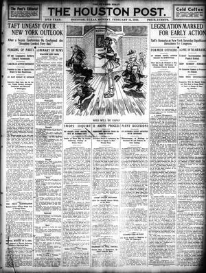 Primary view of object titled 'The Houston Post. (Houston, Tex.), Vol. 25, Ed. 1 Monday, February 14, 1910'.