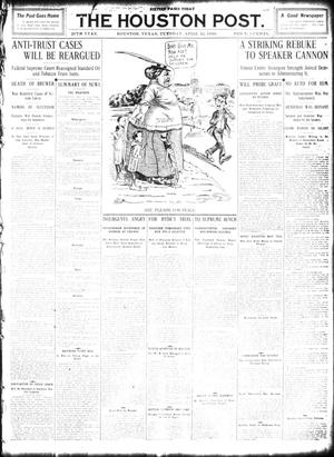 Primary view of object titled 'The Houston Post. (Houston, Tex.), Vol. 26, Ed. 1 Tuesday, April 12, 1910'.