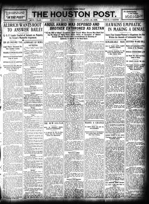 Primary view of object titled 'The Houston Post. (Houston, Tex.), Vol. 25, Ed. 1 Wednesday, April 28, 1909'.