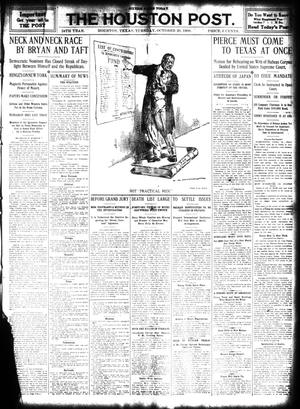 Primary view of object titled 'The Houston Post. (Houston, Tex.), Vol. 24, Ed. 1 Tuesday, October 20, 1908'.