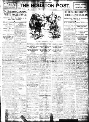 Primary view of object titled 'The Houston Post. (Houston, Tex.), Vol. 24, Ed. 1 Tuesday, June 16, 1908'.
