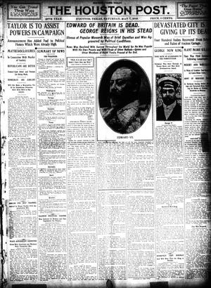 Primary view of object titled 'The Houston Post. (Houston, Tex.), Vol. 26, Ed. 1 Saturday, May 7, 1910'.