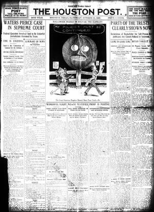 Primary view of object titled 'The Houston Post. (Houston, Tex.), Vol. 24, Ed. 1 Saturday, October 31, 1908'.
