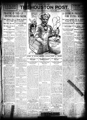 Primary view of object titled 'The Houston Post. (Houston, Tex.), Vol. 26, Ed. 1 Wednesday, July 20, 1910'.