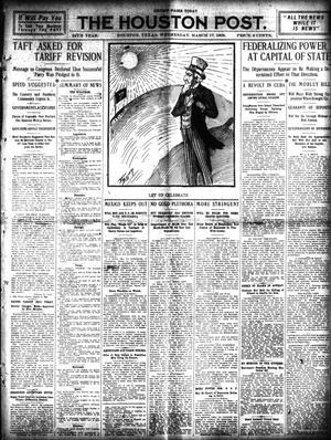 Primary view of object titled 'The Houston Post. (Houston, Tex.), Vol. 24, Ed. 1 Wednesday, March 17, 1909'.