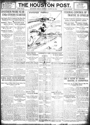 Primary view of object titled 'The Houston Post. (Houston, Tex.), Vol. 27, Ed. 1 Monday, March 25, 1912'.