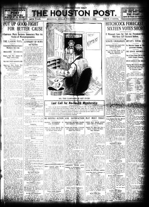 Primary view of object titled 'The Houston Post. (Houston, Tex.), Vol. 24, Ed. 1 Thursday, November 5, 1908'.