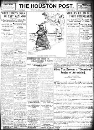 Primary view of object titled 'The Houston Post. (Houston, Tex.), Vol. 27, Ed. 1 Saturday, June 15, 1912'.
