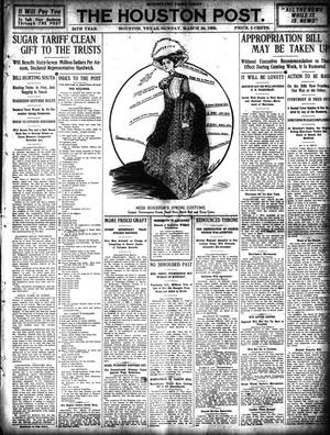 Primary view of object titled 'The Houston Post. (Houston, Tex.), Vol. 24, Ed. 1 Sunday, March 28, 1909'.