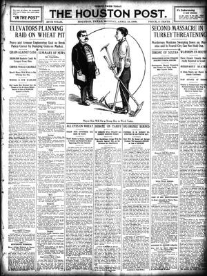 Primary view of object titled 'The Houston Post. (Houston, Tex.), Vol. 25, Ed. 1 Monday, April 19, 1909'.