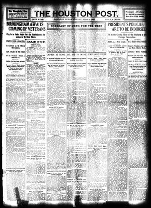 Primary view of object titled 'The Houston Post. (Houston, Tex.), Vol. 24, Ed. 1 Monday, June 8, 1908'.