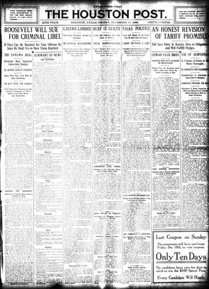Primary view of object titled 'The Houston Post. (Houston, Tex.), Vol. 24, Ed. 1 Friday, December 11, 1908'.