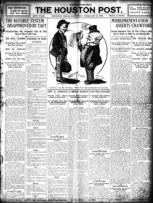 Primary view of object titled 'The Houston Post. (Houston, Tex.), Vol. 24, Ed. 1 Saturday, February 13, 1909'.