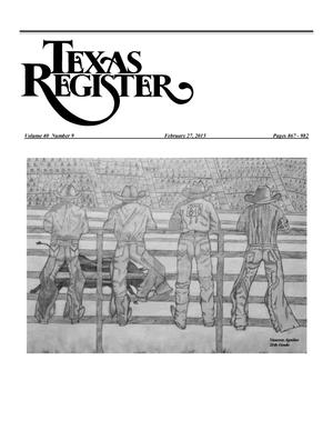 Primary view of object titled 'Texas Register, Volume 40, Number 9, Pages 867-982, February 27, 2015'.