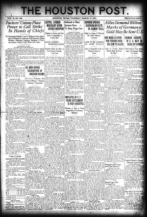 Primary view of object titled 'The Houston Post. (Houston, Tex.), Vol. 36, No. 348, Ed. 1 Thursday, March 17, 1921'.