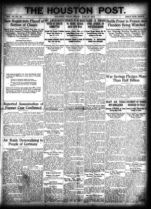 Primary view of object titled 'The Houston Post. (Houston, Tex.), Vol. 34, No. 85, Ed. 1 Friday, June 28, 1918'.