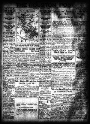 Primary view of object titled 'The Houston Post. (Houston, Tex.), Vol. 34, No. 96, Ed. 1 Tuesday, July 9, 1918'.