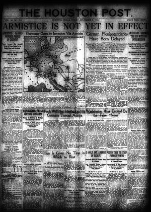 Primary view of object titled 'The Houston Post. (Houston, Tex.), Vol. 34, No. 218, Ed. 1 Friday, November 8, 1918'.