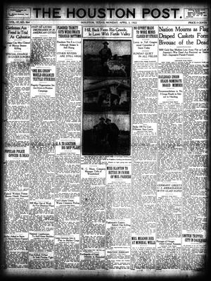 Primary view of object titled 'The Houston Post. (Houston, Tex.), Vol. 37, No. 364, Ed. 1 Monday, April 3, 1922'.