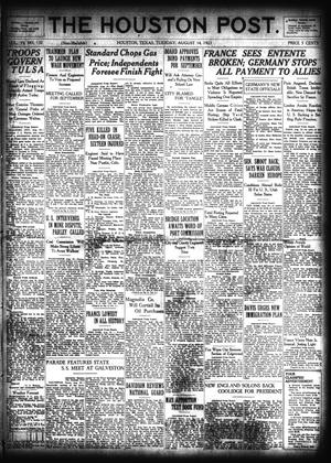 Primary view of object titled 'The Houston Post. (Houston, Tex.), Vol. 39, No. 132, Ed. 1 Tuesday, August 14, 1923'.