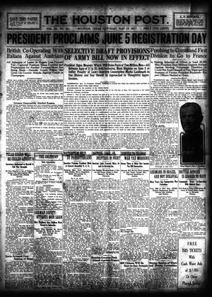 Primary view of object titled 'The Houston Post. (Houston, Tex.), Vol. 33, No. 45, Ed. 1 Saturday, May 19, 1917'.