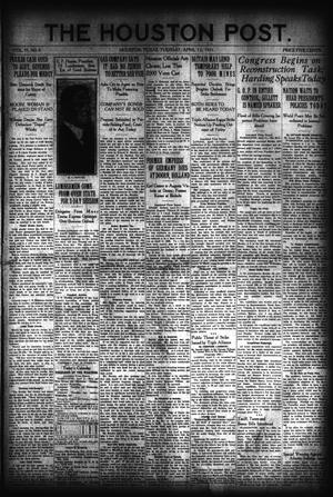 Primary view of object titled 'The Houston Post. (Houston, Tex.), Vol. 37, No. 8, Ed. 1 Tuesday, April 12, 1921'.