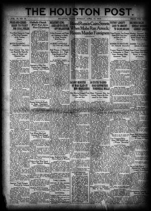 Primary view of object titled 'The Houston Post. (Houston, Tex.), Vol. 35, No. 10, Ed. 1 Monday, April 14, 1919'.