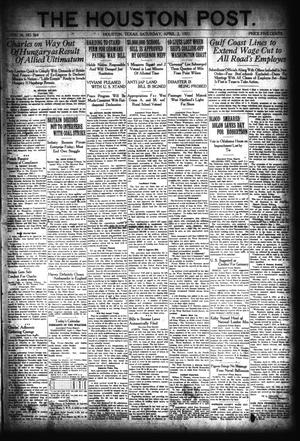 Primary view of object titled 'The Houston Post. (Houston, Tex.), Vol. 36, No. 364, Ed. 1 Saturday, April 2, 1921'.