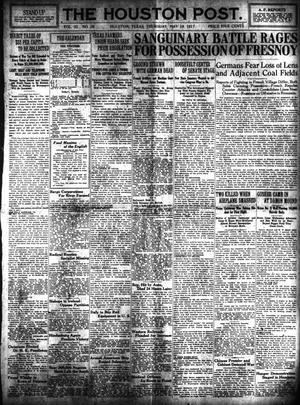 Primary view of object titled 'The Houston Post. (Houston, Tex.), Vol. 32, No. 36, Ed. 1 Thursday, May 10, 1917'.