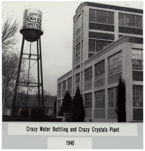 Crazy Water Bottling and Crazy Crystals Plant 1940