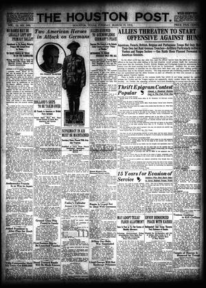 Primary view of object titled 'The Houston Post. (Houston, Tex.), Vol. 33, No. 349, Ed. 1 Tuesday, March 19, 1918'.