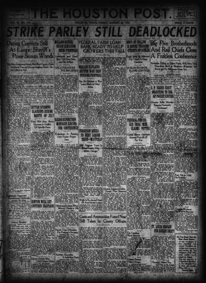 Primary view of object titled 'The Houston Post. (Houston, Tex.), Vol. 38, No. 143, Ed. 1 Friday, August 25, 1922'.